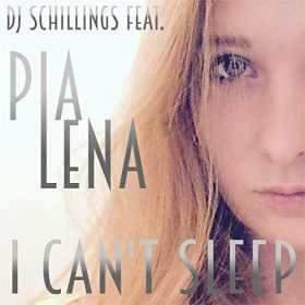 DJ SCHILLINGS FEAT. PIA LENA - I CAN'T SLEEP